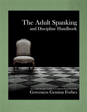 The Adult Spanking and Discipline Handbook  $19.95