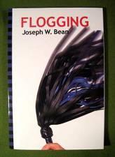 Flogging  by Joseph W. Bean     $11.95