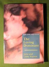 The Loving Dominant by John & Libby Warren  $16.95