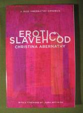 Erotic Slavehood    by Christina Abernathy  $15.95