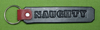 """Key Chain  -   """"NAUGHTY""""      Only $4.99"""