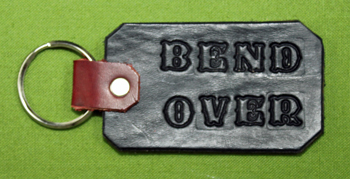 """Key Chain  -   """"BEND OVER""""      Only $4.99"""