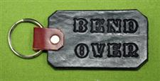 "Key Chain  -   ""BEND OVER""      Only $4.99"