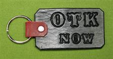 "Key Chain  -   ""OTK NOW""      Only $4.99"