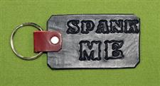 "Key Chain  -   ""SPANK ME""  -  Black    Only $4.99"