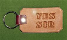 "Key Chain  -   ""YES SIR""      Only $4.99"